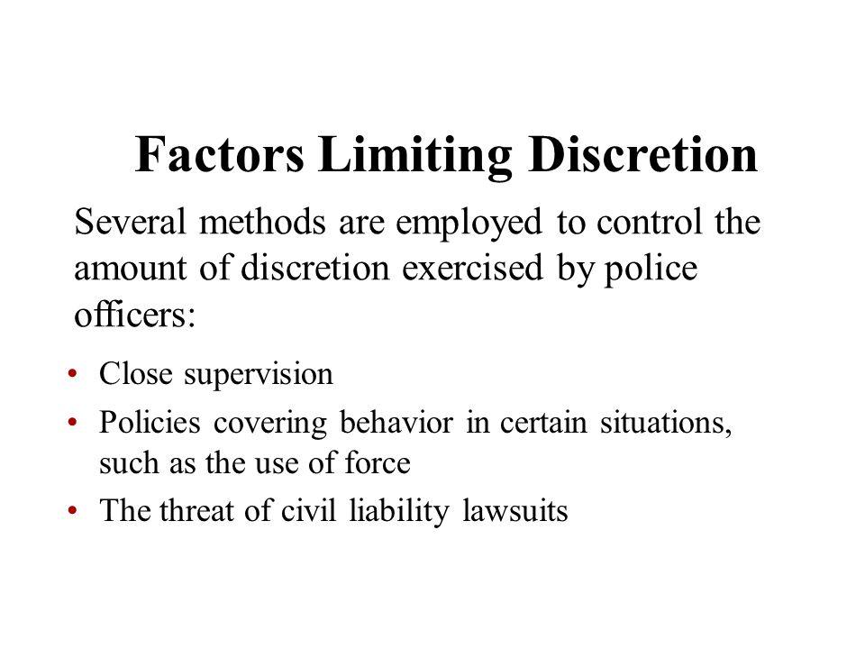 Factors Limiting Discretion