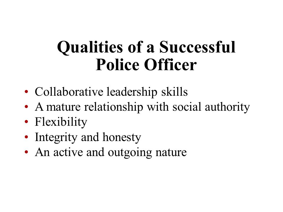 Qualities of a Successful Police Officer