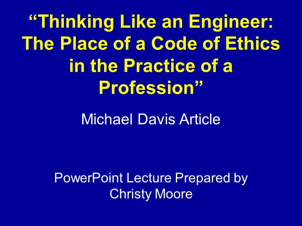 Michael Davis Article PowerPoint Lecture Prepared by Christy Moore
