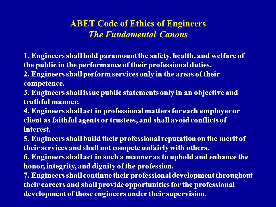 ABET Code of Ethics of Engineers The Fundamental Canons