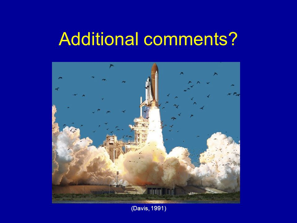 Additional comments (Davis, 1991)
