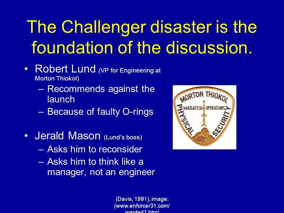 The Challenger disaster is the foundation of the discussion.