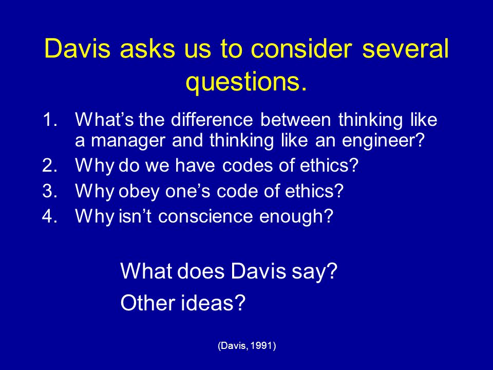 Davis asks us to consider several questions.