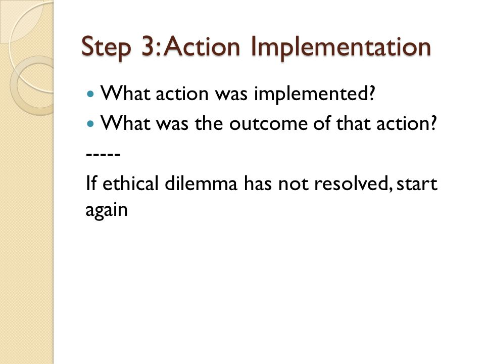 Step 3: Action Implementation