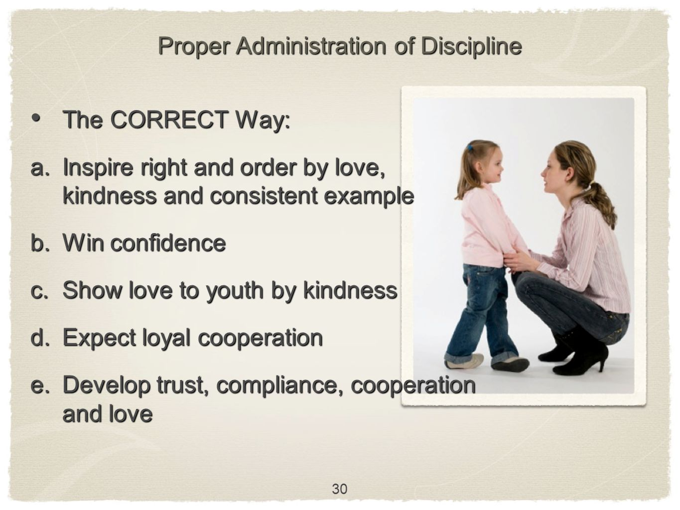 Proper Administration of Discipline