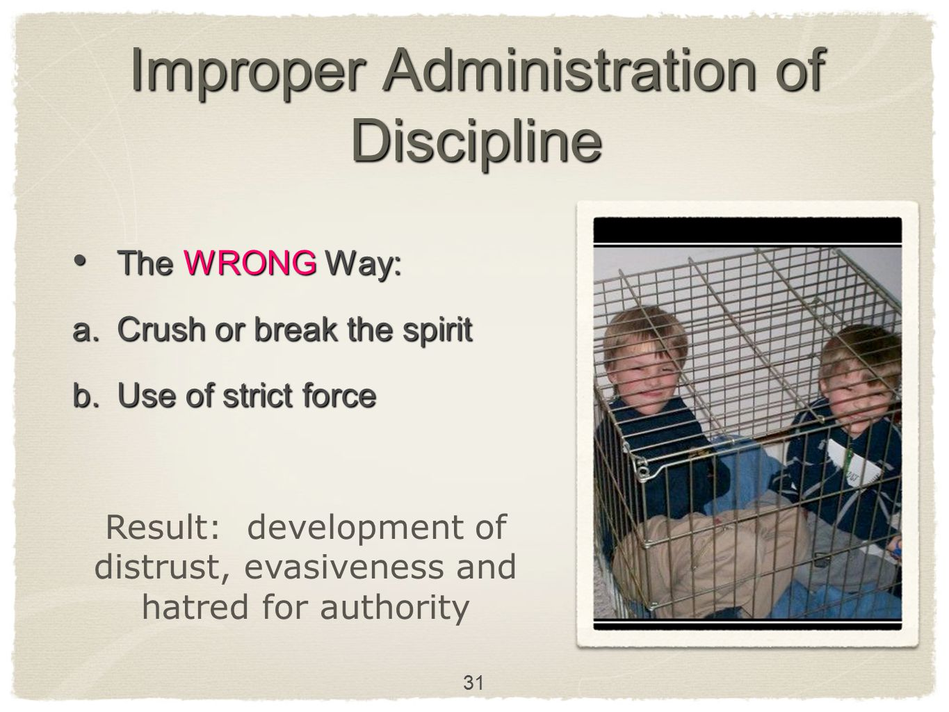 Improper Administration of Discipline