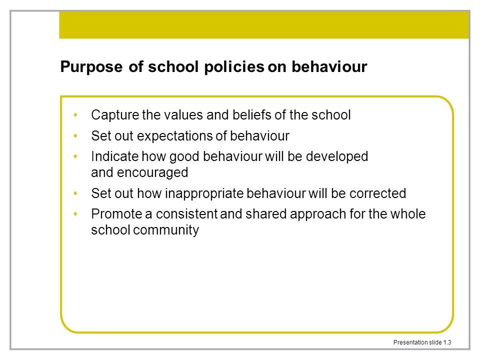 Purpose of school policies on behaviour