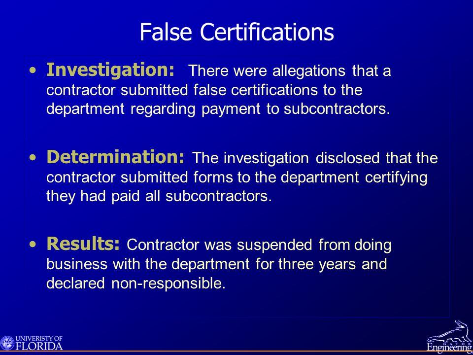False Certifications