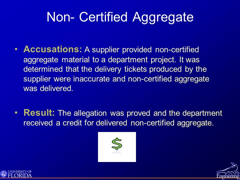 Non- Certified Aggregate