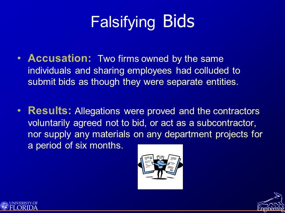 Falsifying Bids