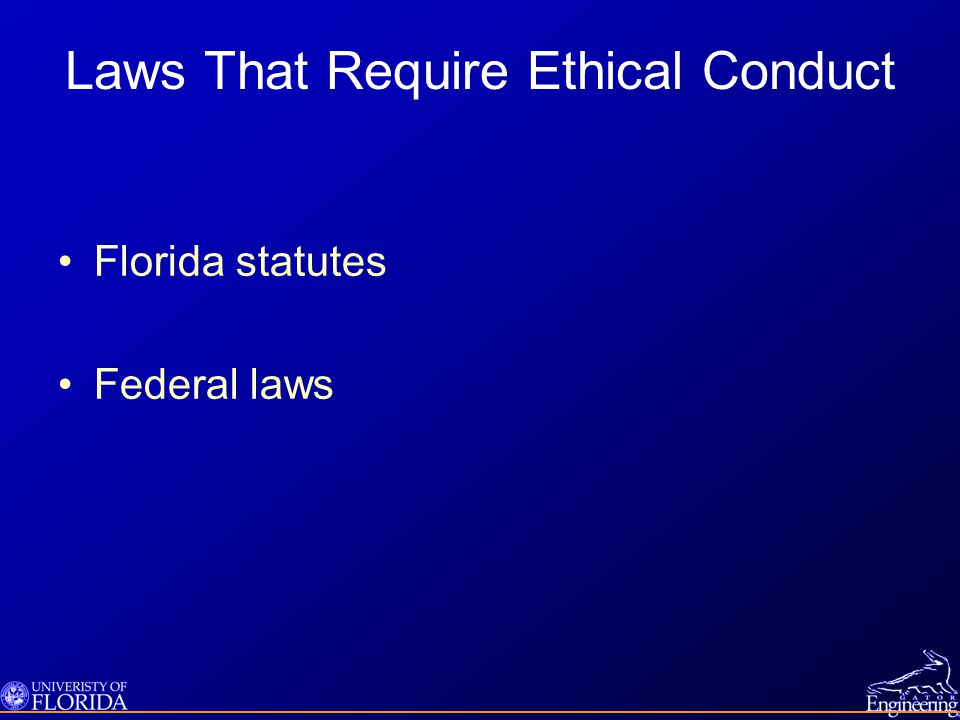 Laws That Require Ethical Conduct