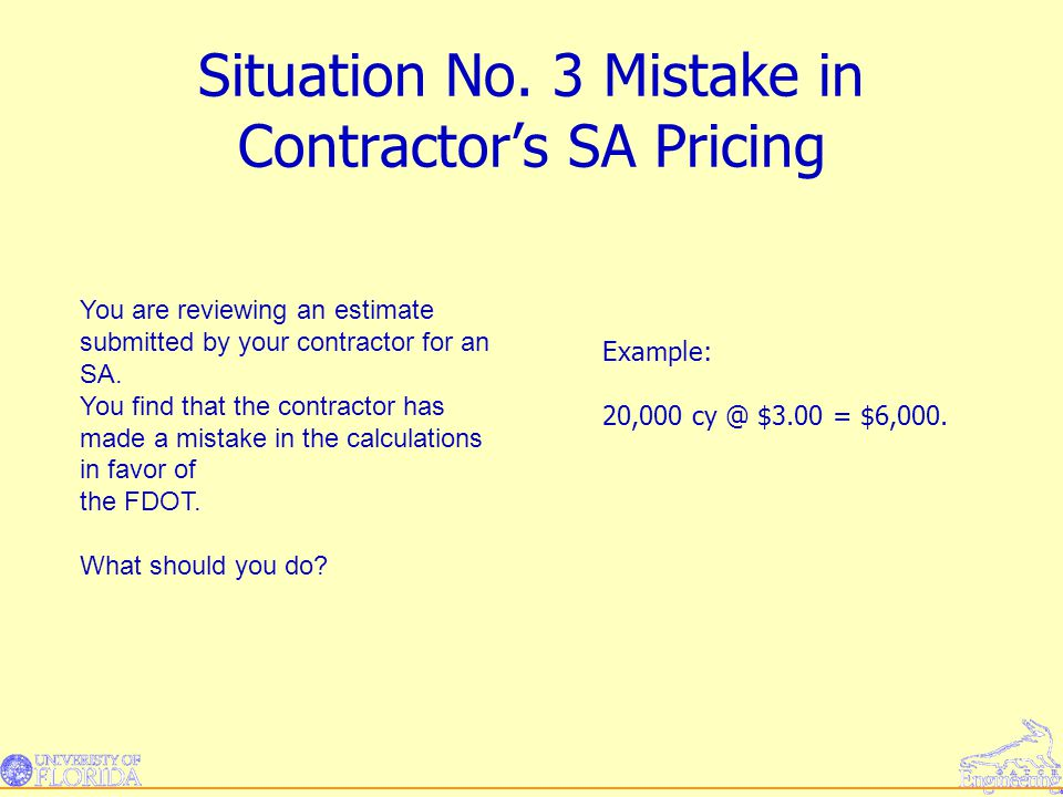 Situation No. 3 Mistake in Contractor's SA Pricing