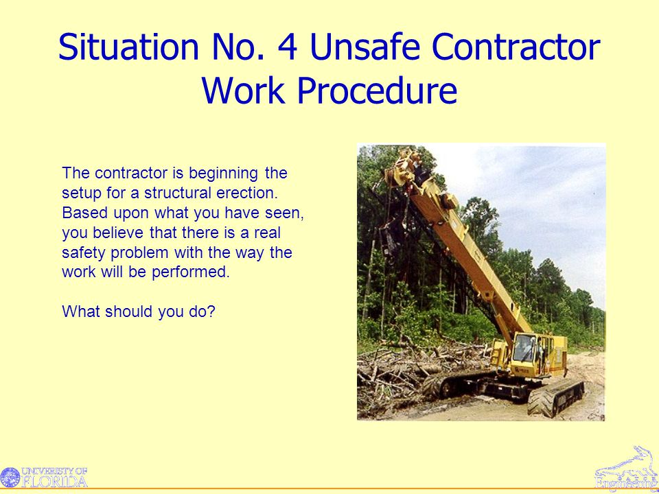 Situation No. 4 Unsafe Contractor Work Procedure