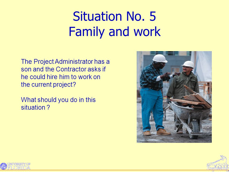 Situation No. 5 Family and work