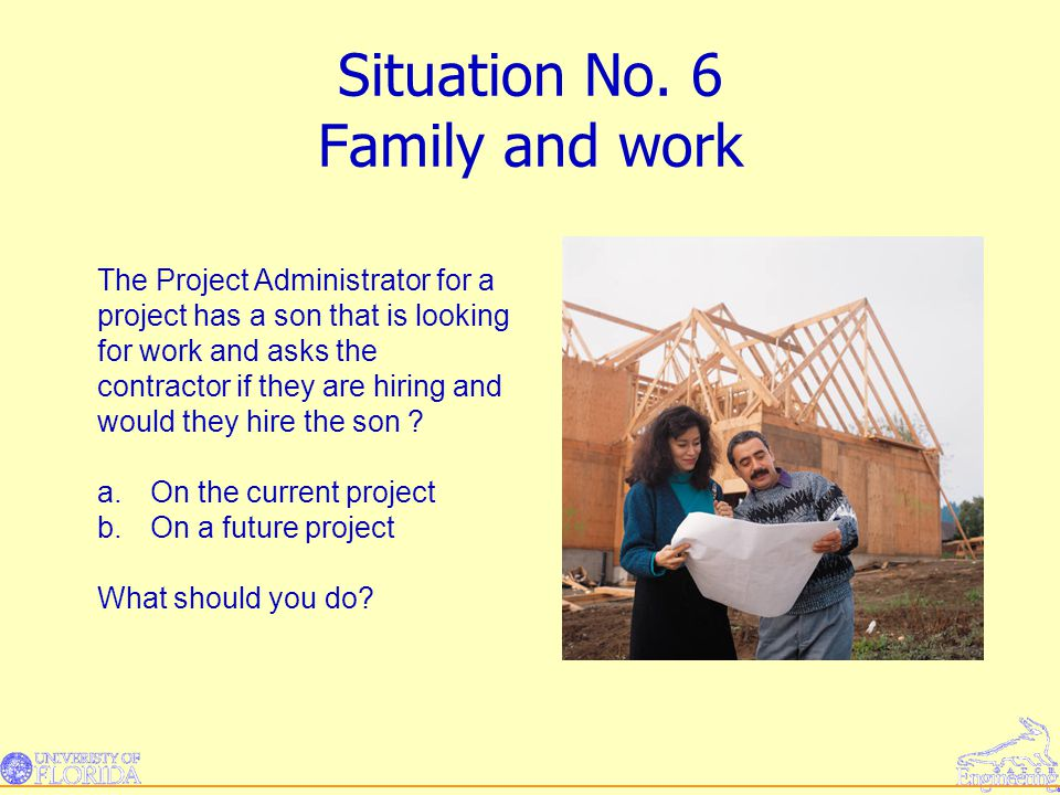 Situation No. 6 Family and work