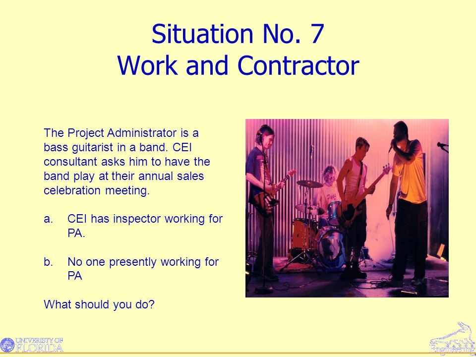Situation No. 7 Work and Contractor
