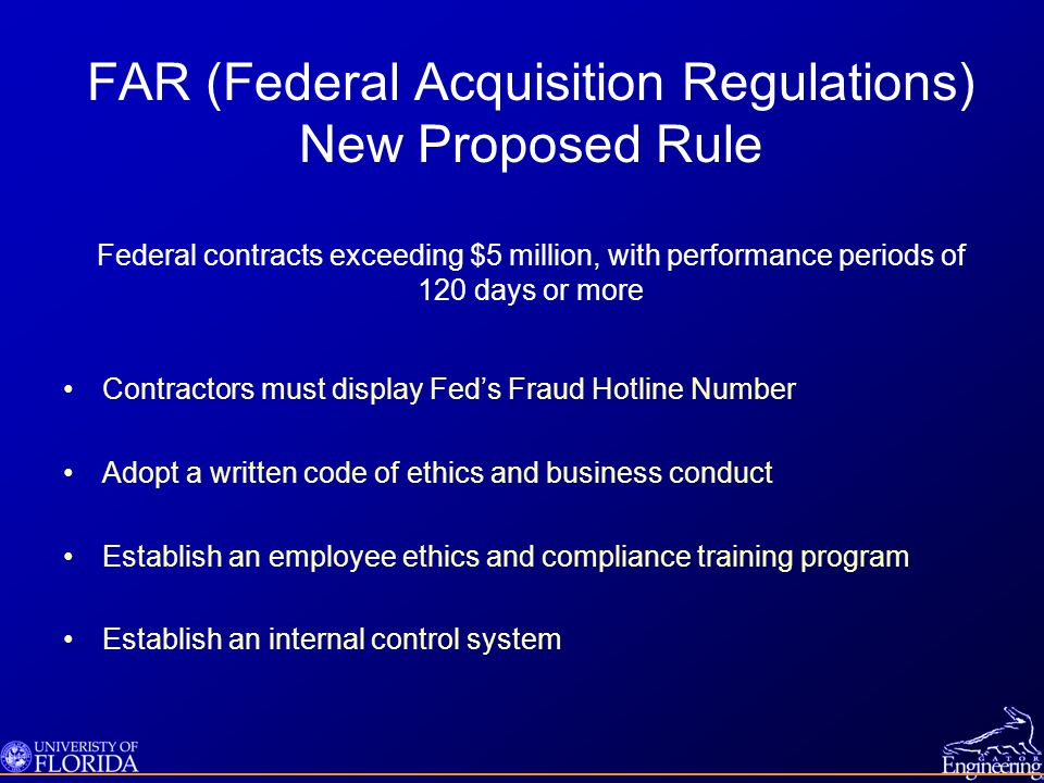 FAR (Federal Acquisition Regulations) New Proposed Rule Federal contracts exceeding $5 million, with performance periods of 120 days or more