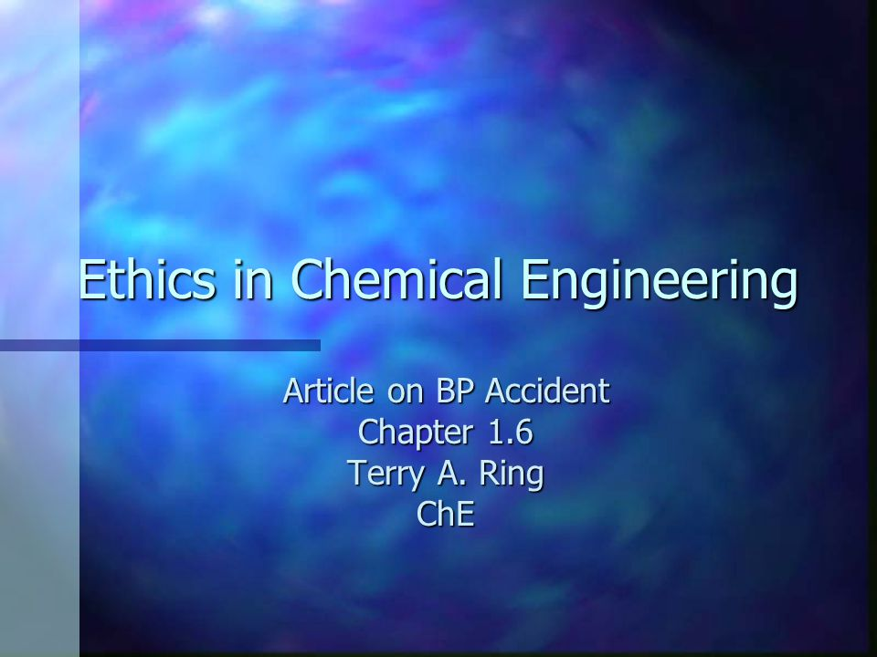 Ethics in Chemical Engineering