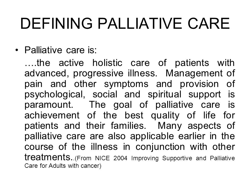 DEFINING PALLIATIVE CARE