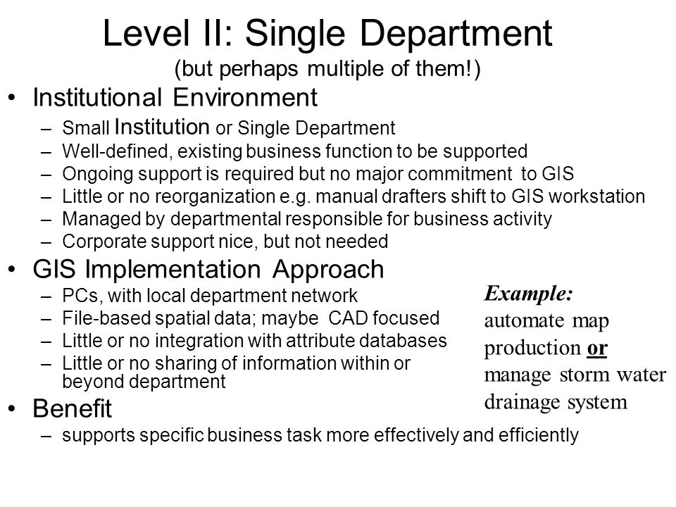 Level II: Single Department (but perhaps multiple of them!)