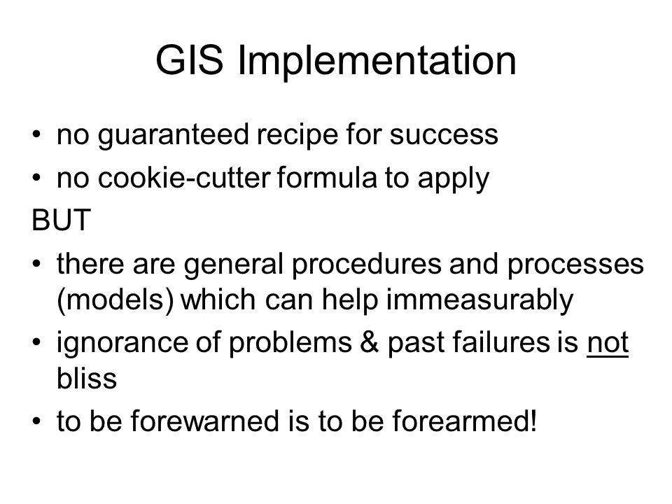 GIS Implementation no guaranteed recipe for success
