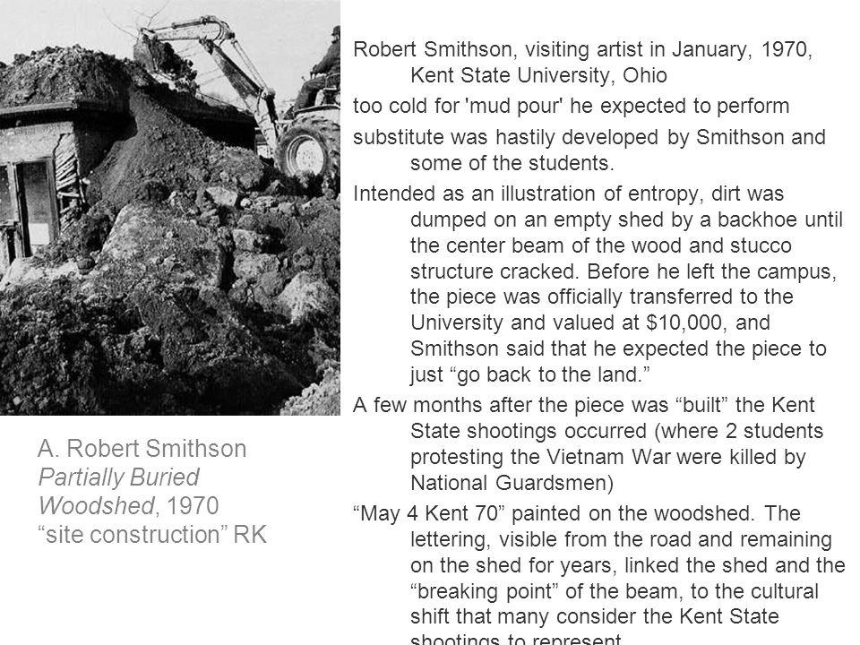 Robert Smithson, visiting artist in January, 1970, Kent State University, Ohio