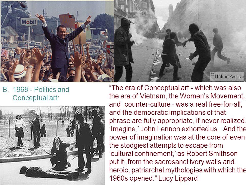 B. 1968 - Politics and Conceptual art: