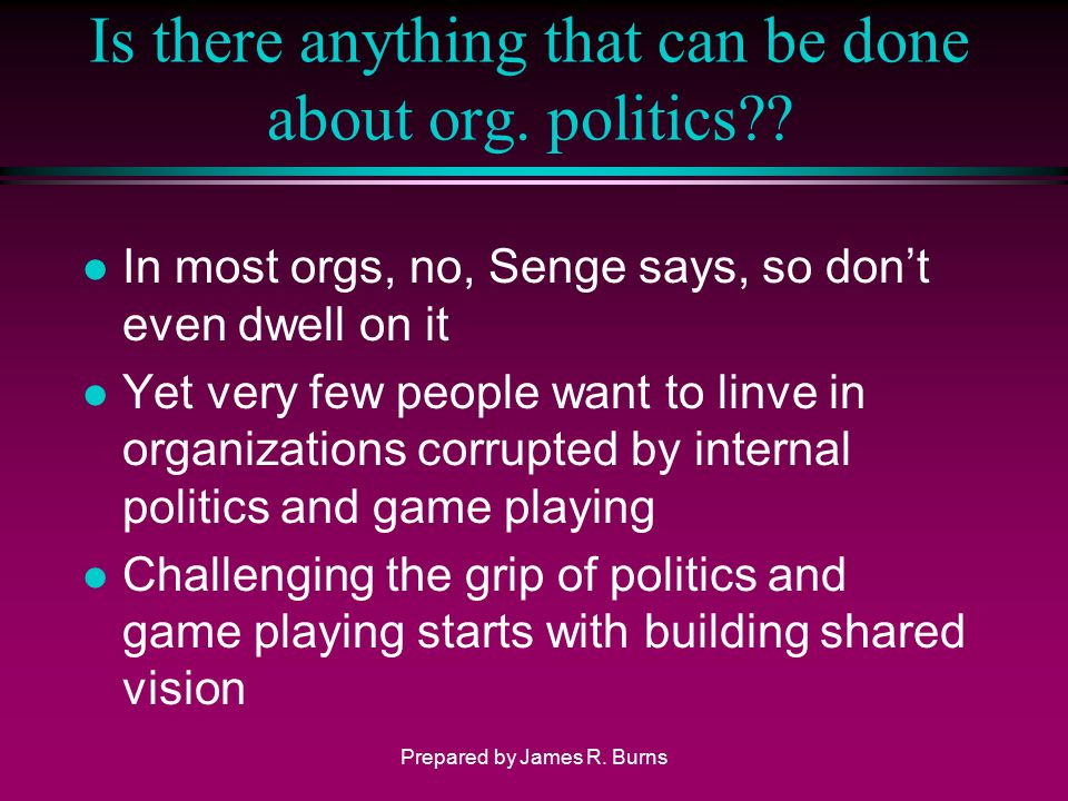Is there anything that can be done about org. politics