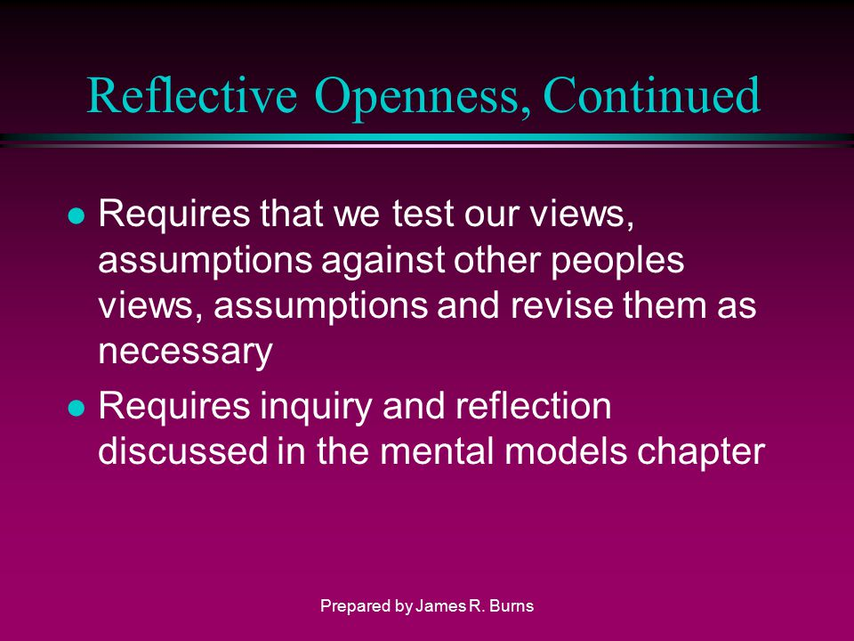Reflective Openness, Continued
