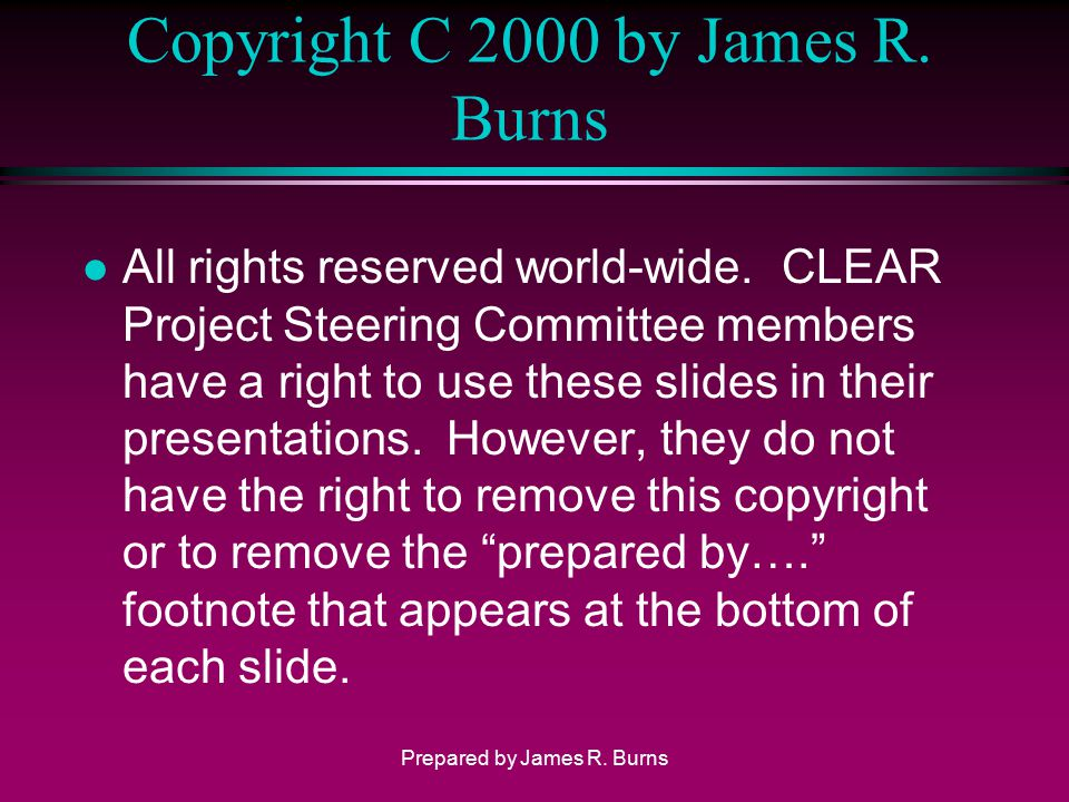 Copyright C 2000 by James R. Burns