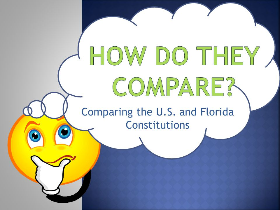 Comparing the U.S. and Florida Constitutions