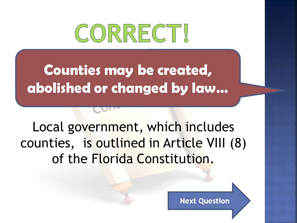 Counties may be created, abolished or changed by law…