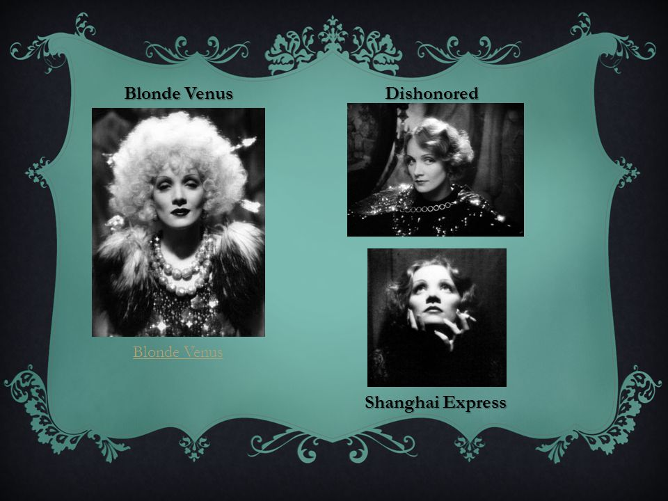 Blonde Venus Dishonored Shanghai Express