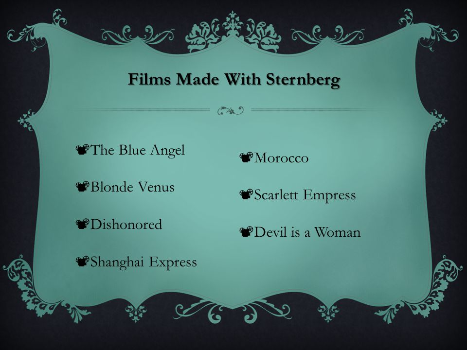 Films Made With Sternberg