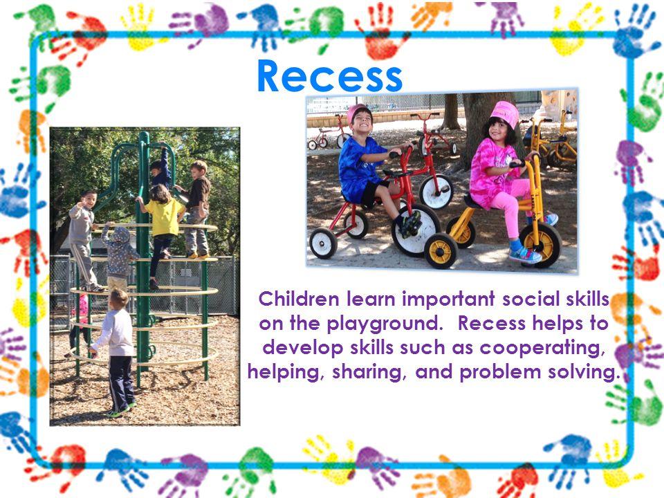 Recess Recess.