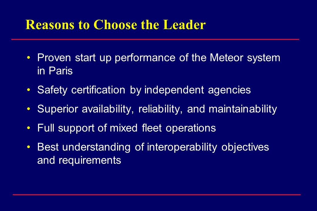 Reasons to Choose the Leader