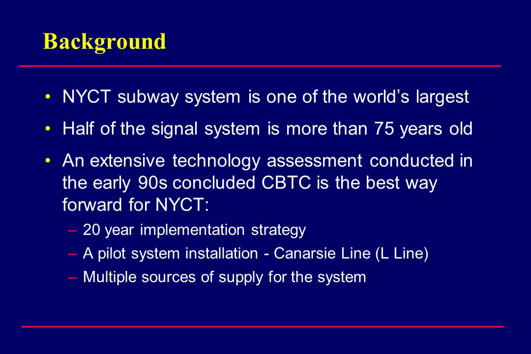 Background NYCT subway system is one of the world's largest