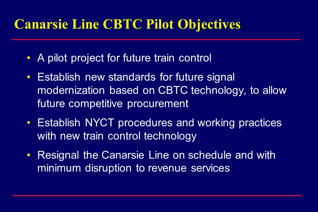 Canarsie Line CBTC Pilot Objectives