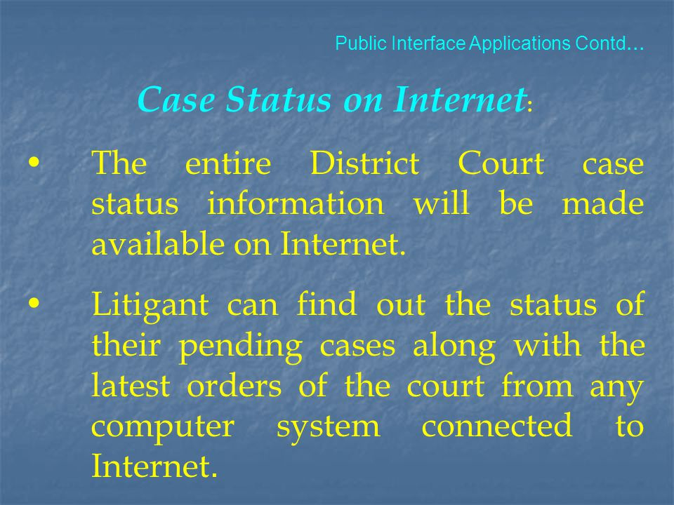 Case Status on Internet: