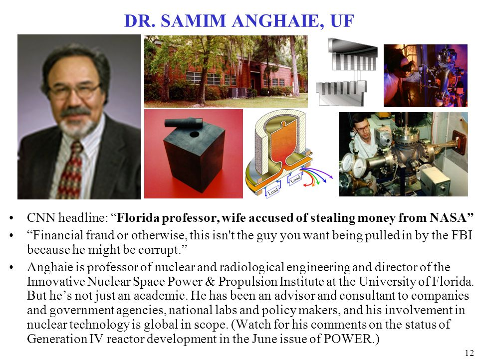 DR. SAMIM ANGHAIE, UF CNN headline: Florida professor, wife accused of stealing money from NASA