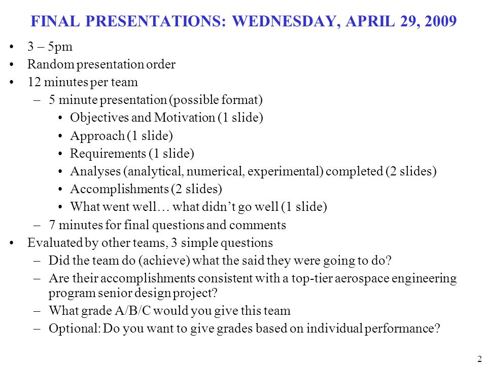 FINAL PRESENTATIONS: WEDNESDAY, APRIL 29, 2009