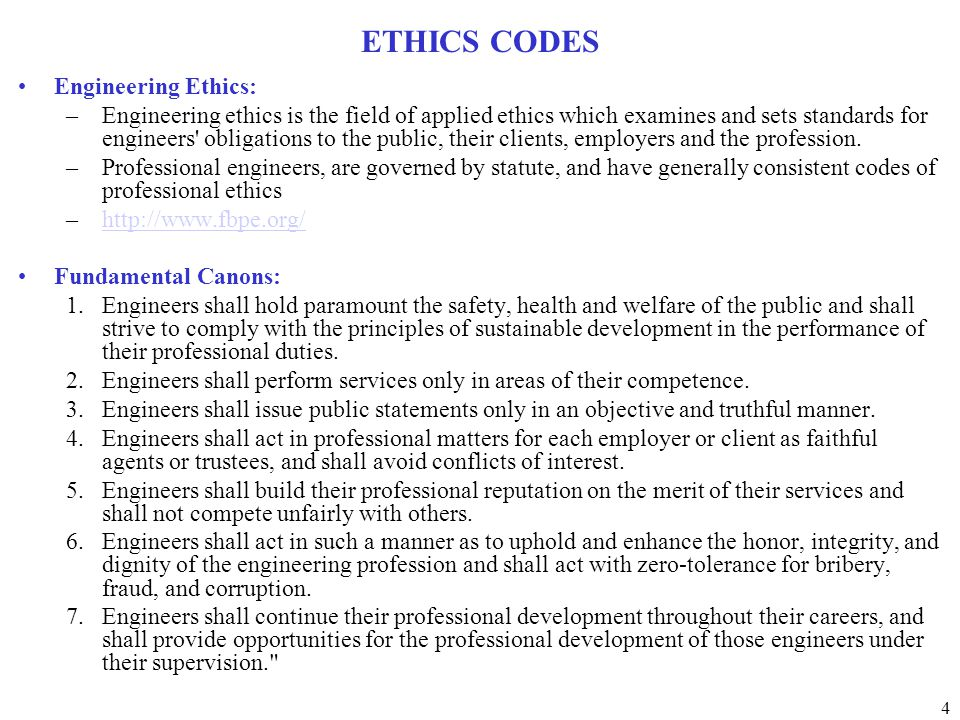 ETHICS CODES Engineering Ethics: