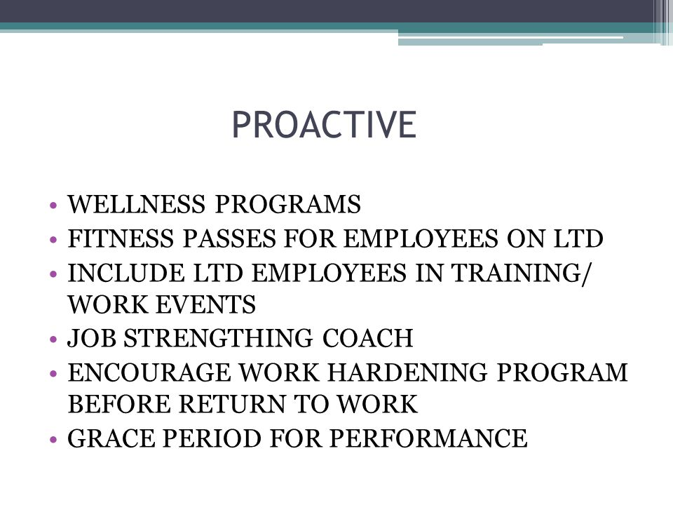 PROACTIVE WELLNESS PROGRAMS FITNESS PASSES FOR EMPLOYEES ON LTD