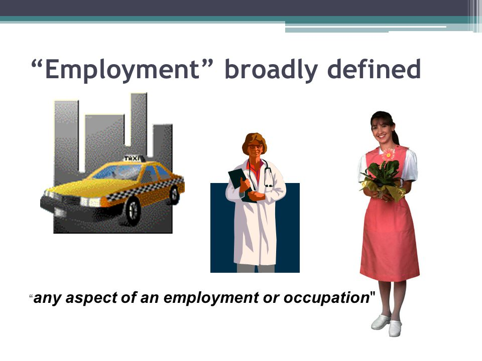 Employment broadly defined