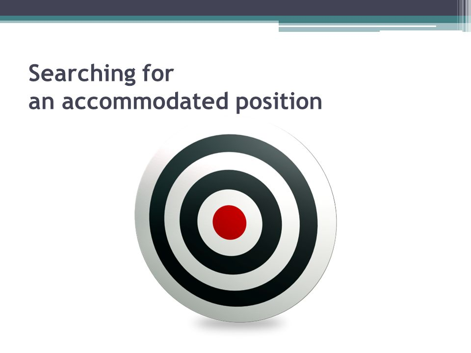 Searching for an accommodated position