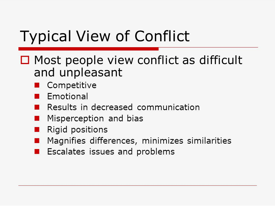 Typical View of Conflict