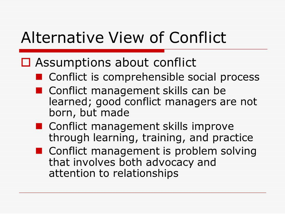 Alternative View of Conflict