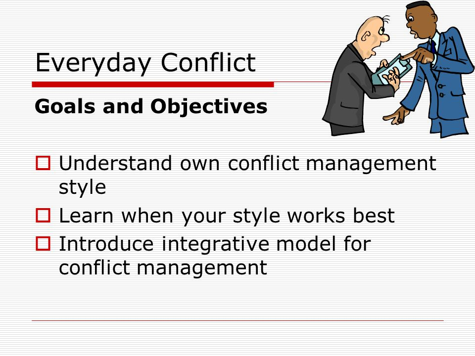 Everyday Conflict Goals and Objectives