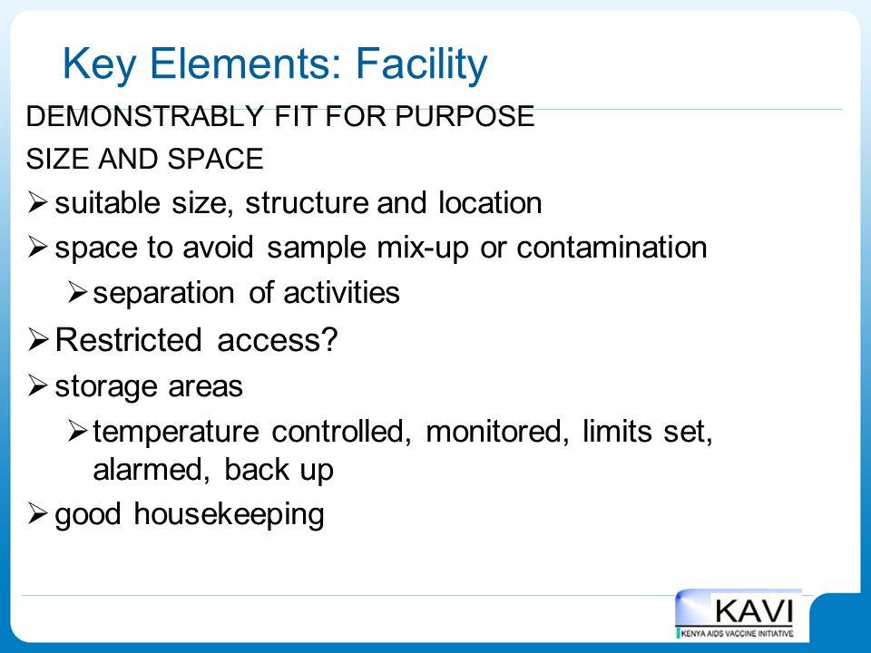 Key Elements: Facility