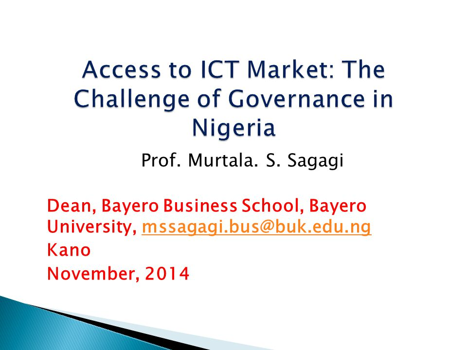 Access to ICT Market: The Challenge of Governance in Nigeria